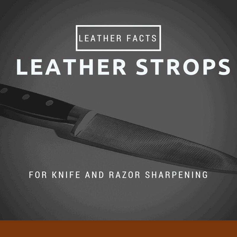 Leather Strop For Knife Sharpening - Leather Facts