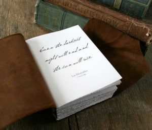 Old Looking Leather Journals- Les Miserables Quote